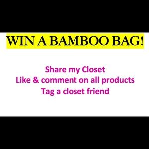 An opportunity to win a FREE Bamboo bag!